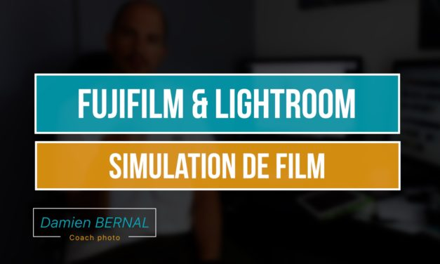 Fuji X & Lightroom : Simulation de film