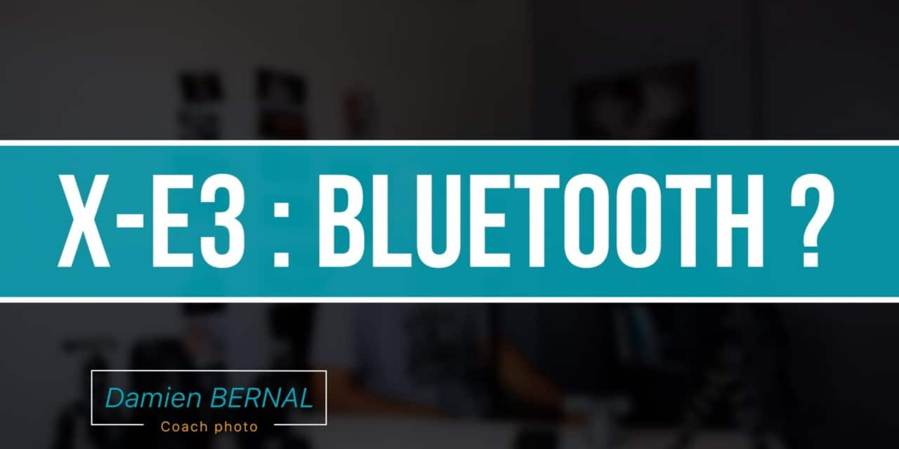 Bluetooth / Wifi – Fonctionnement Fuji