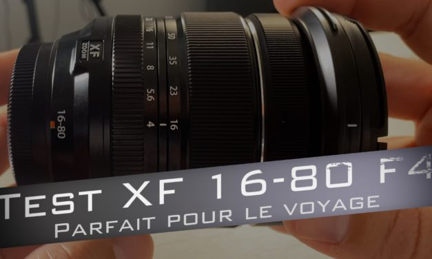 Test Fujifilm XF 16-80 f4 OIS R WR : l'objectif indispensable pour voyager