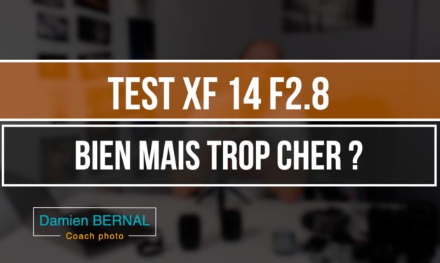 Test XF 14mm F2.8 : focale fixe ultra grand-angle